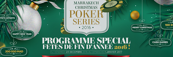 Marrakech christmas poker series