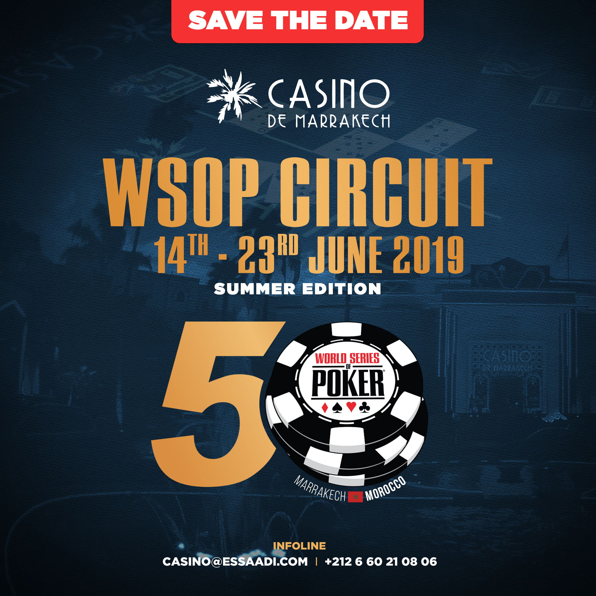 The World Series of Poker come back to Marrakesh from June 14th to June 23rd 2019.