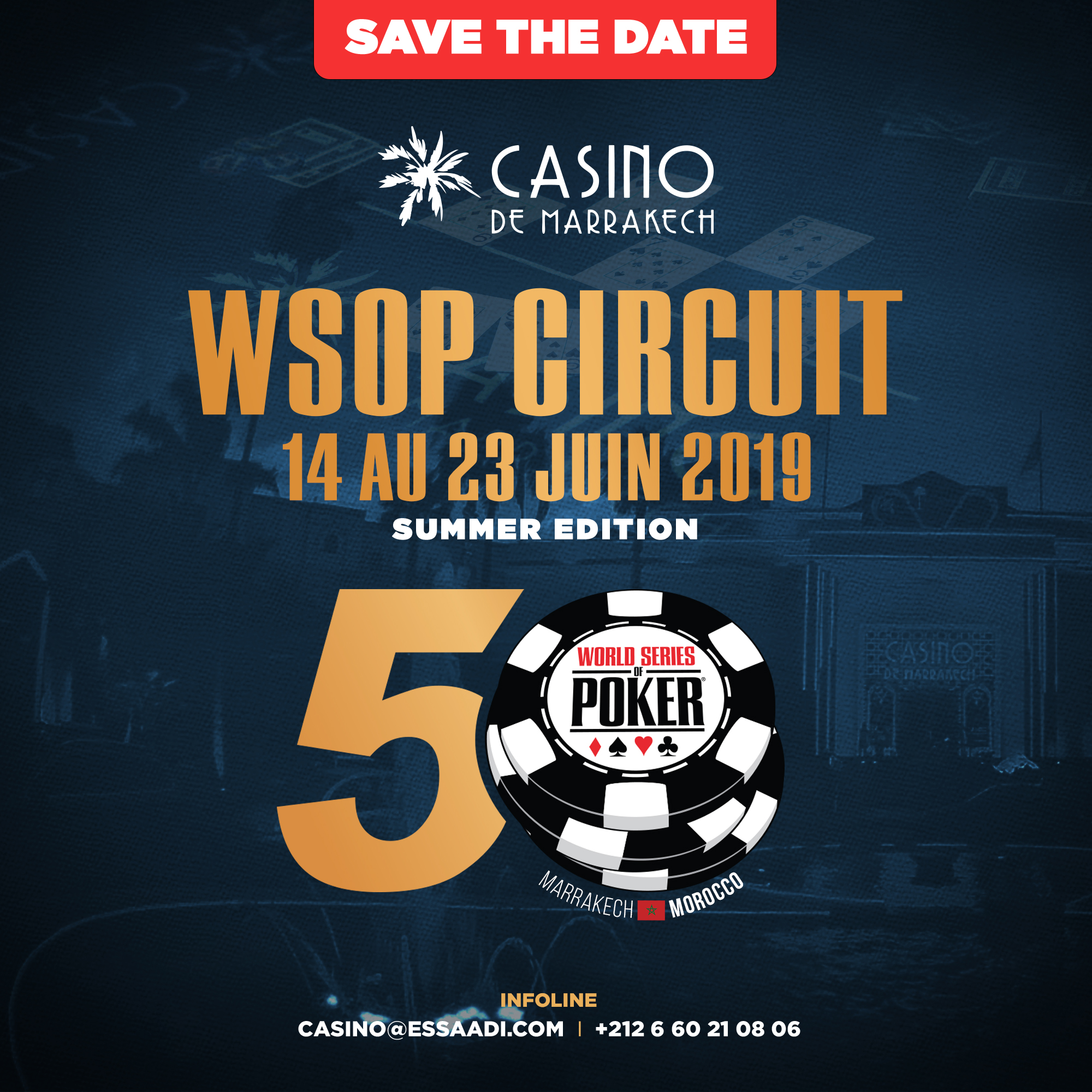 Les World Series of Poker reviennent à Marrakech du 14 au 23 juin 2019.