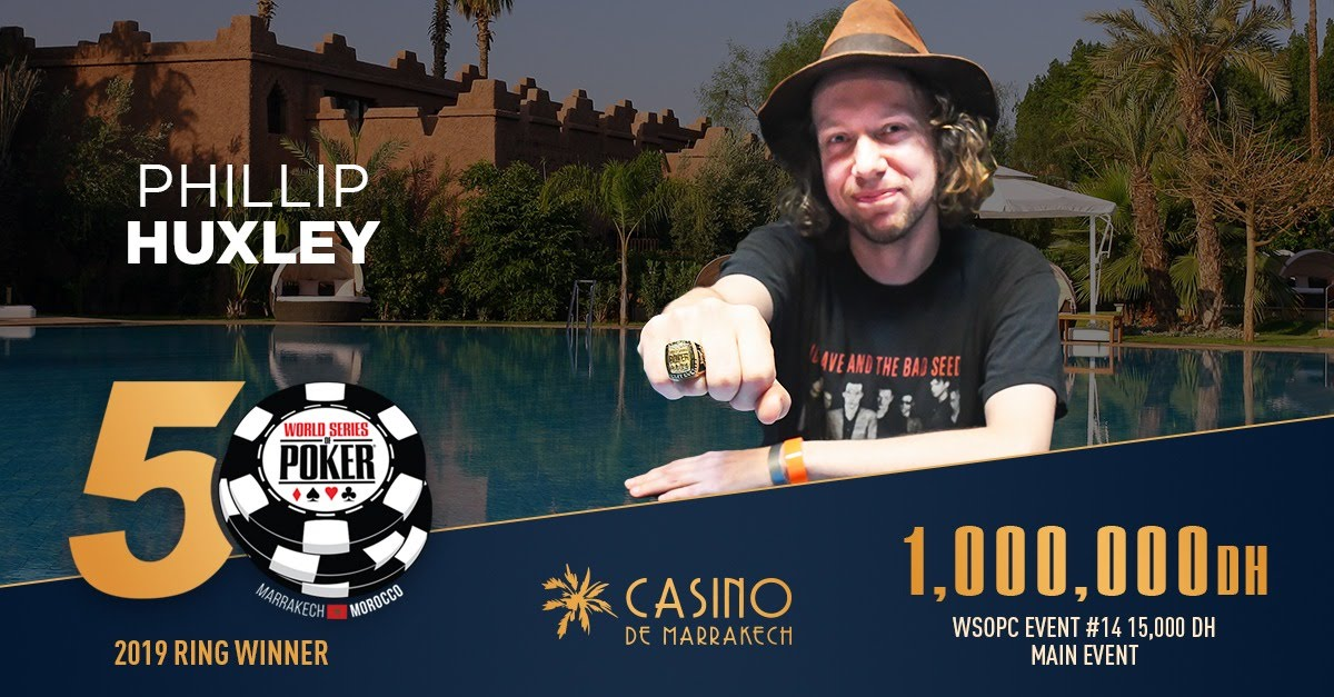 Phillip Huxley remporte 1 000 000 MAD et son ticket pour le WSOP Global Casino Championship !